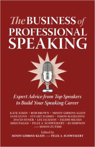 The Business of Professional Speaking - Expert Advice From Top Speakers To Build Your Speaking Career cover - lee jackson speaker