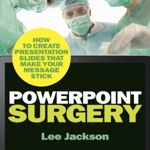 PowerPoint Surgery lee jackson speaker