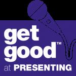 Get Good at Presenting