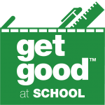 Get Good at School